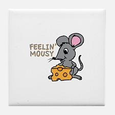 Feelin Mousy Tile Coaster