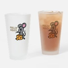 Feelin Mousy Drinking Glass