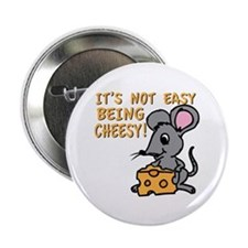"""Easy Being Cheesy 2.25"""" Button"""