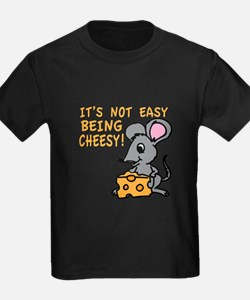 Easy Being Cheesy T-Shirt