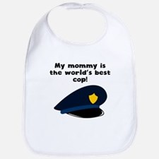 My Mommy Is The Words Best Cop Bib