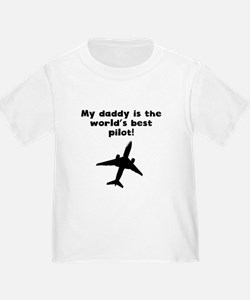 My Daddy Is The Words Best Pilot T-Shirt