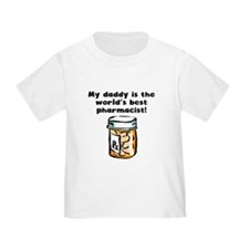 My Daddy Is The Words Best Pharmacist T-Shirt