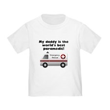 My Daddy Is The Words Best Paramedic T-Shirt