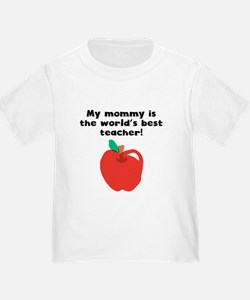 My Mommy Is The Words Best Teacher T-Shirt
