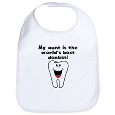 My Aunt Is The Words Best Dentist Bib