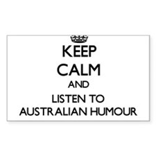 Keep calm and listen to AUSTRALIAN HUMOUR Decal