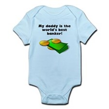 My Daddy Is The Words Best Banker Body Suit