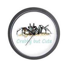Crabby But Cute Fun Quote With Crab Wall Clock