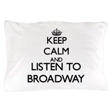 Funny Broadway Pillow Case