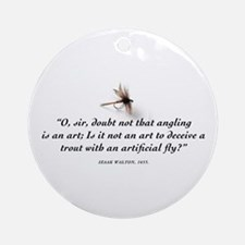 Angling is an art Ornament (Round)