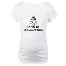 Keep calm and listen to CHICAGO HOUSE Shirt