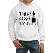 Think Happy Thoughts Hoodie
