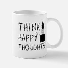 Think Happy Thoughts Mug