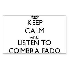 Keep calm and listen to COIMBRA FADO Decal
