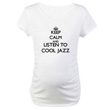 Keep calm and listen to COOL JAZZ Shirt