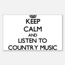Keep calm and listen to COUNTRY MUSIC Decal