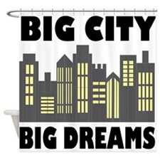 Big City Big Dreams Shower Curtain