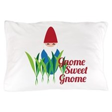 Gnome Sweet Gnome Pillow Case