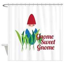 Gnome Sweet Gnome Shower Curtain