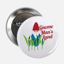 "Gnome Man's land 2.25"" Button"