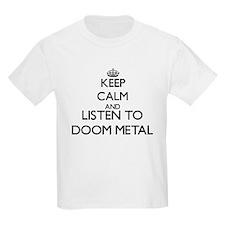 Keep calm and listen to DOOM METAL T-Shirt