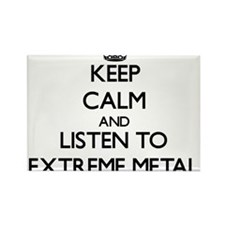 Keep calm and listen to EXTREME METAL Magnets