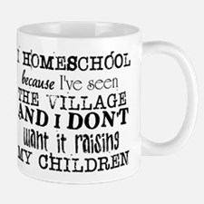 I Homeschool Because Mugs