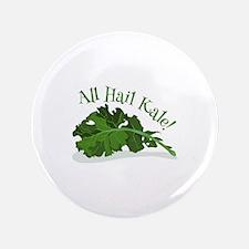 """Hail Kale 3.5"""" Button"""