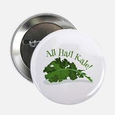 "Hail Kale 2.25"" Button"