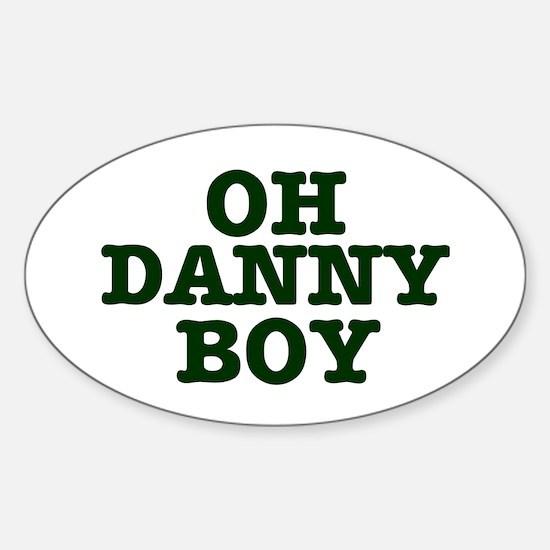 OH DANNY BOY Decal