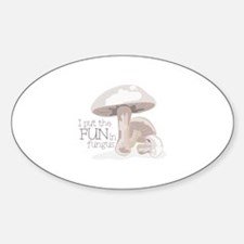 Fun Fungus Decal