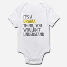 Its A Drama Thing Infant Bodysuit