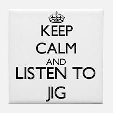 Cute Keep calm and jig on Tile Coaster