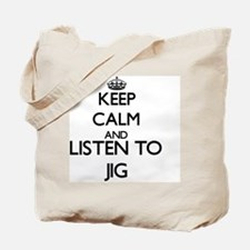 Unique Keep calm and jig on Tote Bag