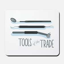Tools of the Trade Mousepad