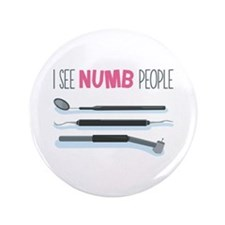 """I See Numb People 3.5"""" Button (100 pack)"""