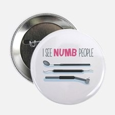 "I See Numb People 2.25"" Button"