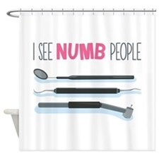I See Numb People Shower Curtain
