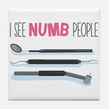 I See Numb People Tile Coaster