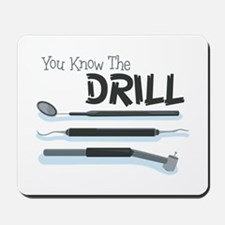 You Know the Drill Mousepad