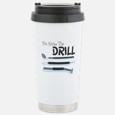 You Know the Drill Travel Mug