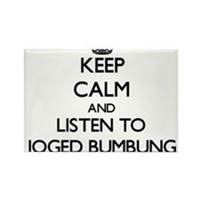 Keep calm and listen to JOGED BUMBUNG Magnets