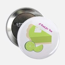 "A Treat For You 2.25"" Button"