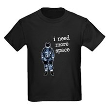 I Need More Space Astronaut T-Shirt