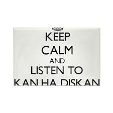 Keep calm and listen to KAN HA DISKAN Magnets