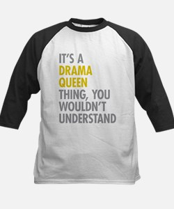 Its A Drama Queen Thing Kids Baseball Jersey