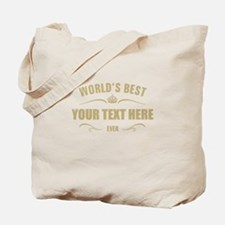World's best ... Tote Bag