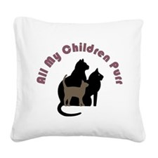 All My Children Purr 2222 Square Canvas Pillow