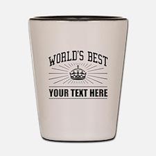 World's best ... Shot Glass
